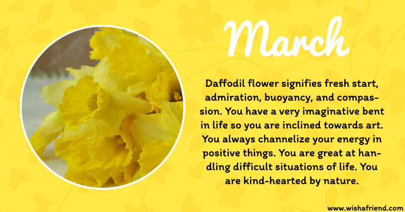 your birth flower is march
