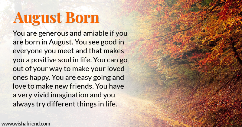 What does your Birth Month say about you? - Born in August