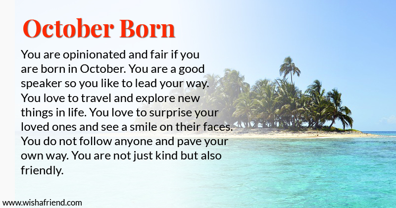 What Does Your Birth Month Say About You Born In October