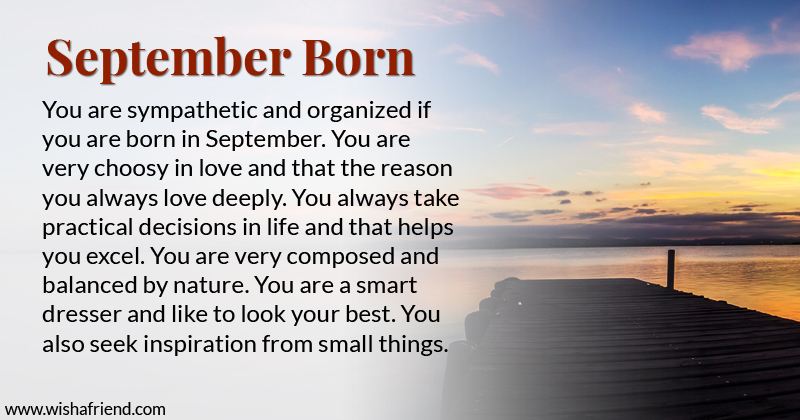 What Does Your Birth Month Say About You Born In September