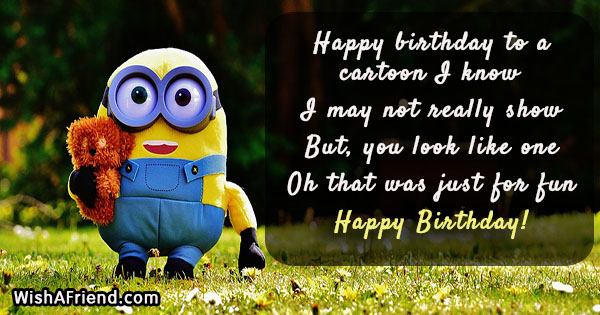 Happy birthday to a cartoon I, Funny Birthday Quote