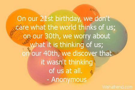Funny Birthday Quotes For Friends Turning 21 On our 21st birthday  we