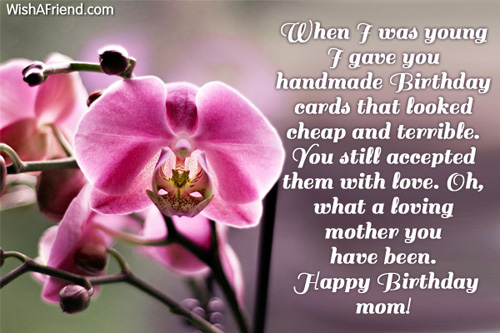 When I was young I gave Mom Birthday Message – Birthday Greetings for a Mother