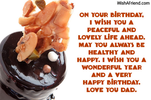 Birthday Wishes For Father Health ~ Dad birthday messages