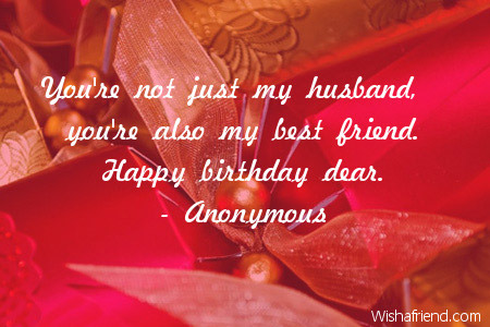 Happy Birthday Wishes To My Husband ~ You re not just my husband you re birthday quote for husband