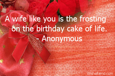 Birthday Quotes For Wife – Wife Birthday Greetings