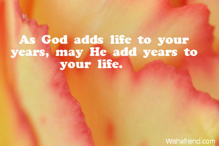 As God Adds Life To Your Religious Birthday Quote
