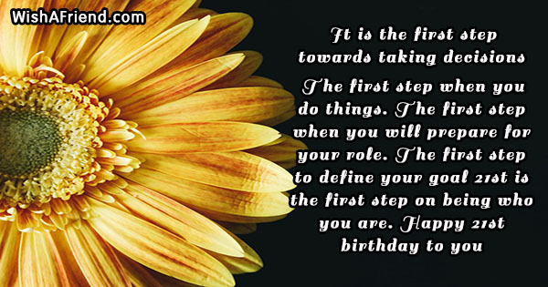 It is the first step towards, 21st Birthday Sayings