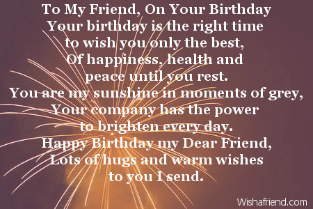 To My Friend On Your Birthday Friends Birthday Poem