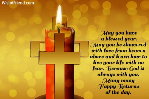 May you have a blessed year Christian Birthday Greetings – Christian Birthday Greetings