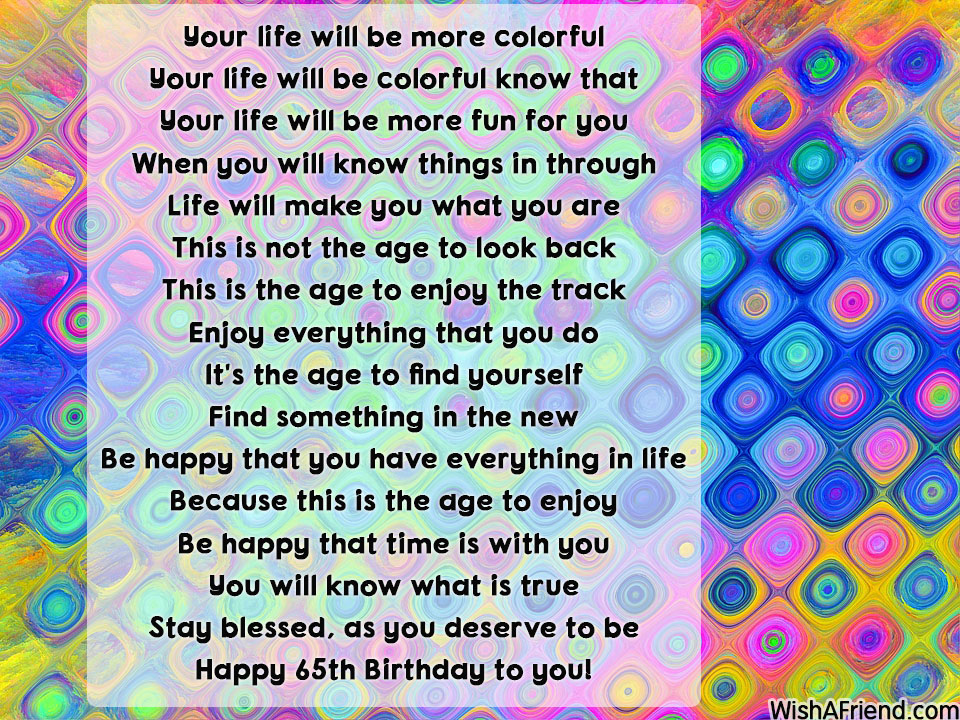 Your Life Will Be More Colorful 65th Birthday Poem