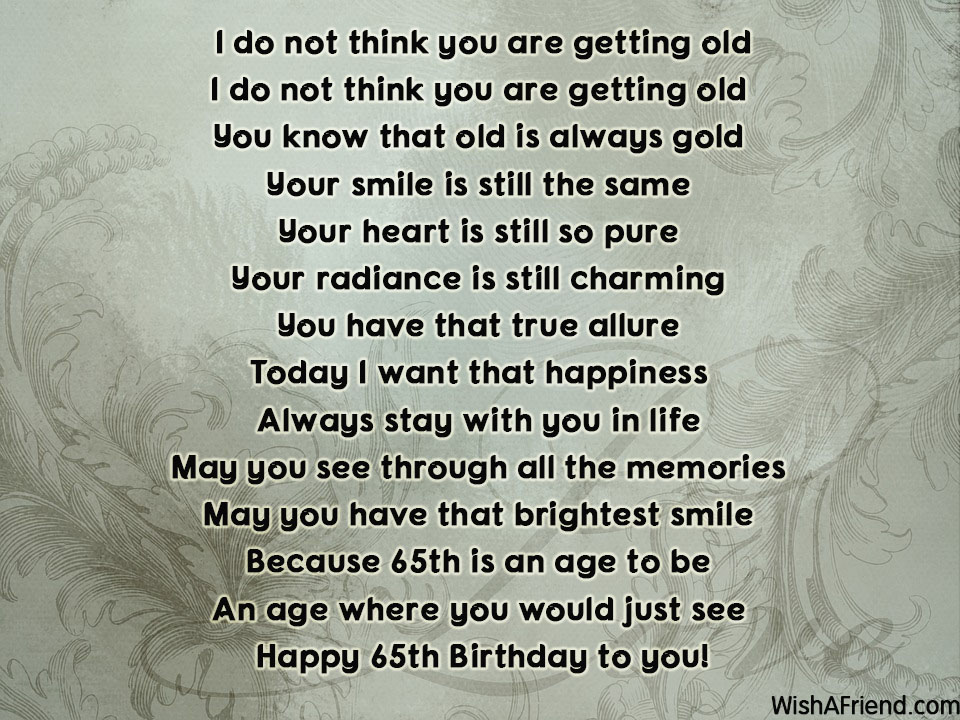 Age Quotes So You Know I Think The Age Of Exploration Is: 65th Birthday Poems