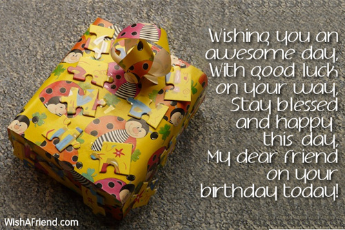 Wishing you an awesome day With good Birthday Wish For Friends – Awesome Birthday Greetings