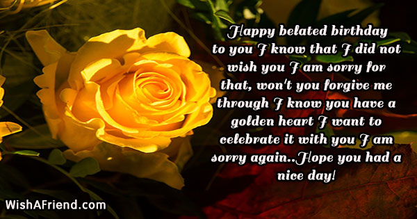Happy Belated Birthday To You I, Late Birthday Wish
