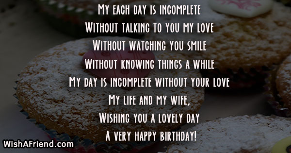 My each day is incomplete Without, Wife Birthday Message