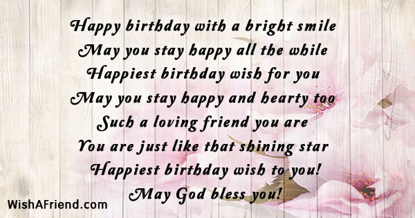 Happy birthday with a bright smile, Friends Birthday Quote