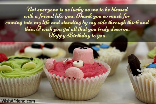 Birthday Wishes For Friends Happy Birthday My Friend I Wish You All The Best