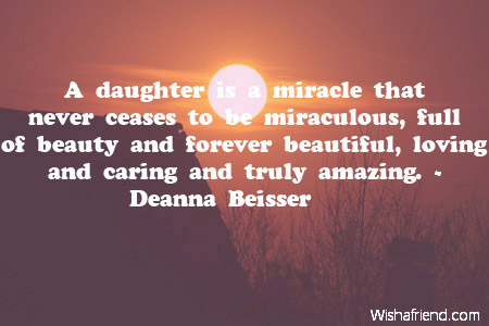 A Daughter Is A Miracle That Birthday Quote For Daughter