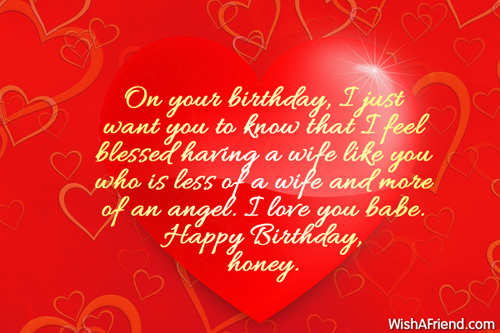 On your birthday I just want Birthday Wish For Wife – Wife Birthday Greetings