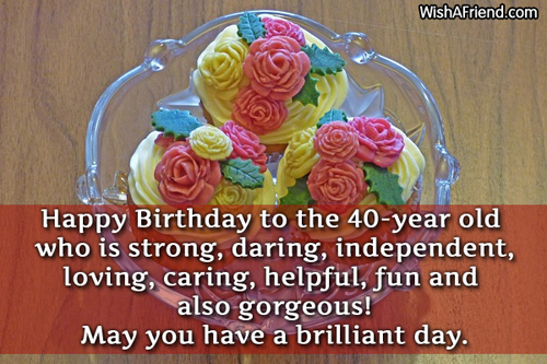 Happy Birthday to the 40year old 40th Birthday Wish – Happy 40th Birthday Greetings