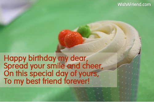 Happy Birthday My Dear Spread Your Best Friend Birthday Wish