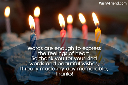 Words are enough to express the Thank You For The Birthday Wish – Thanks Birthday Greetings