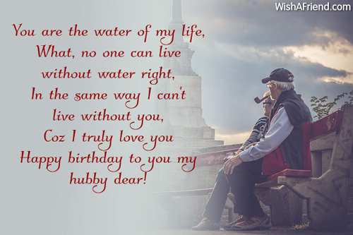 You Are The Water Of My Birthday Wish For Husband Wishing My Hubby A Happy Birthday