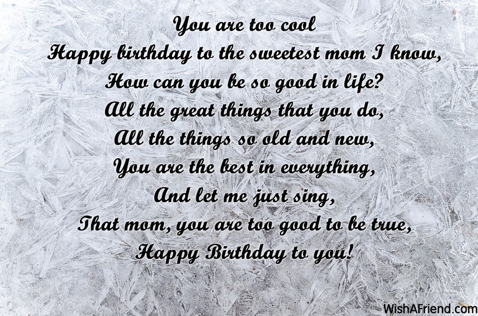 You Are Too Cool, Mom Birthday Poem
