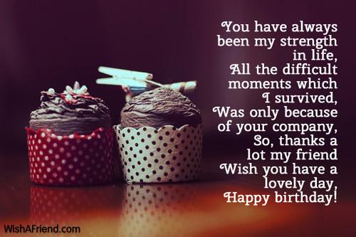 you have always been my strength best friend birthday wish
