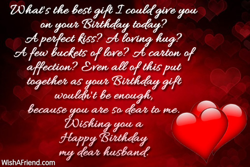 Best Birthday Quotes For Wife From Husband: What's The Best Gift I Could, Birthday Wish For Husband