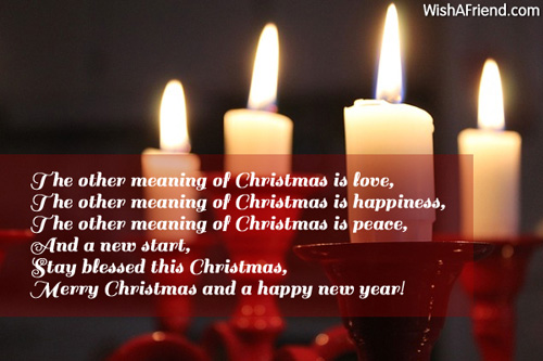 The other meaning of Christmas is, Merry Christmas Wish