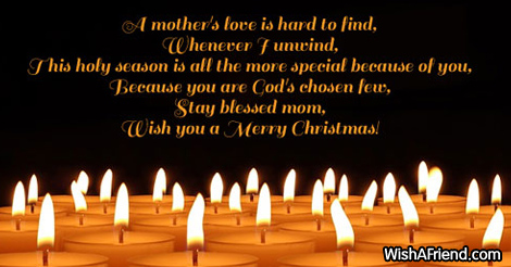Christmas Message For Mom.A Mother S Love Is Hard To Christmas Messages For Mom