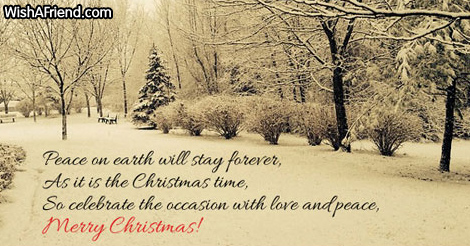Peace on earth will stay forever,, Christmas Saying