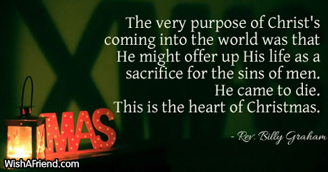 The very purpose of Christ's coming, Religious Christmas Quote
