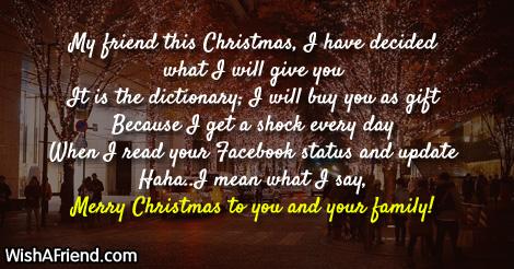 My friend this Christmas, I, Funny Christmas Saying