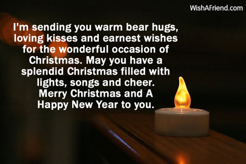 sending you warm bear hugs, loving kisses and earnest wishes for ...