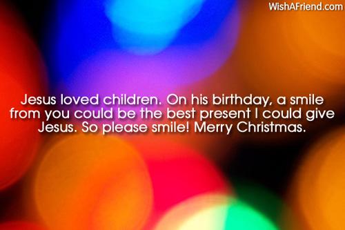 Jesus Loved Children On His Birthday Merry Christmas Wish