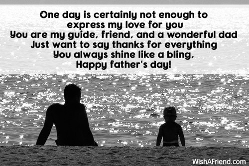 one day is certainly not enough father s day wish