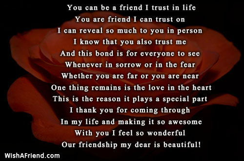 You Can Be A Friend I Trust In Life Poem For Best Friends