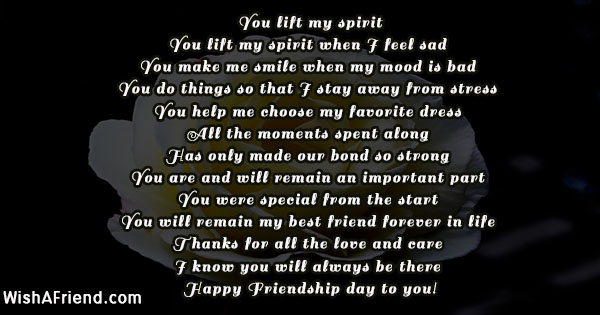 You lift my spirit , Friendship Day Poem