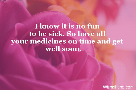 Get Well Wishes Quotes Inspiration I Know It Is No Fun Get Well Soon Message For Kids