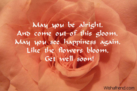 May you be alright and come get well soon card message 7127 get well soon card messages m4hsunfo