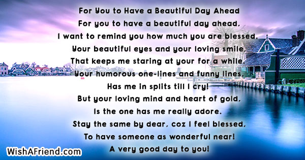 For You to Have a Beautiful Day Ahead , Good Day Poem