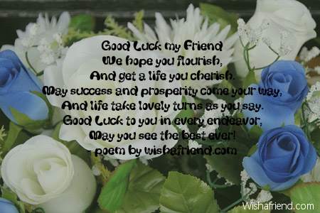 Good luck wishes for friend