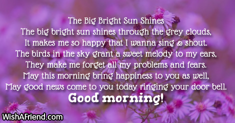 Good News Is That This Morning They >> Good Morning Poem The Big Bright Sun Shines