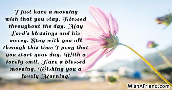 Christian good morning message i just have a morning wish christian good morning messages m4hsunfo