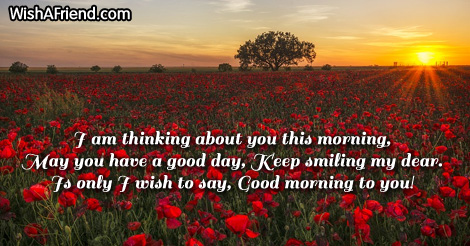 Cute Good Morning Message, I am thinking about you this