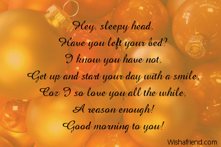 good morning message for boyfriend hey sleepy head have you left