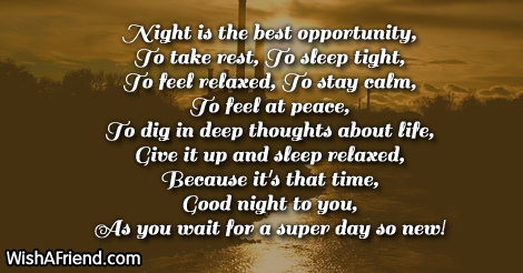 Night is the best opportunity, To