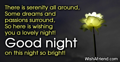 There is serenity all around some dreams good night greetings good night greetings m4hsunfo